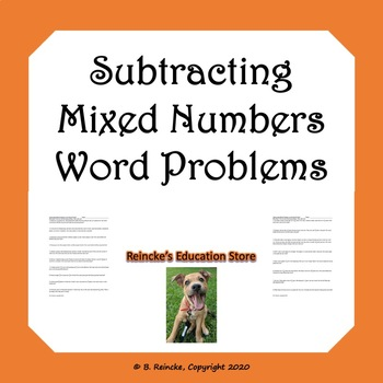 Subtracting Mixed Numbers Word Problems (3 worksheets with unlike denominators)