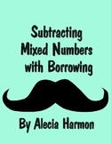 Subtracting Mixed Numbers with Borrowing