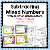 Fraction Task Cards Subtracting Mixed Numbers with Common Denominators