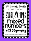 Subtracting Mixed Numbers with Regrouping, 5th Grade Practice Packet, No-Prep!