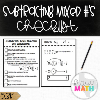 Subtracting Mixed Numbers with Regrouping: Checklist! (GRADES 5-7)