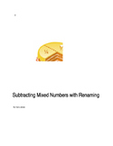 Subtracting Mixed Numbers with Renaming
