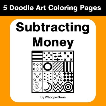 Subtracting Money - Coloring Pages | Doodle Art Math by WhooperSwan