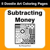 Subtracting Money - Coloring Pages | Doodle Art Math