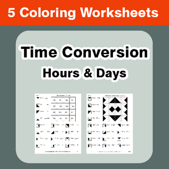 Time Conversion: Hours & Days - Coloring Worksheets
