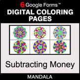 Subtracting Money - Digital Mandala Coloring Pages | Google Forms