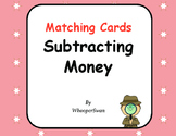 Subtracting Money Matching Cards
