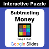 Subtracting Money - Puzzles with GOOGLE Slides