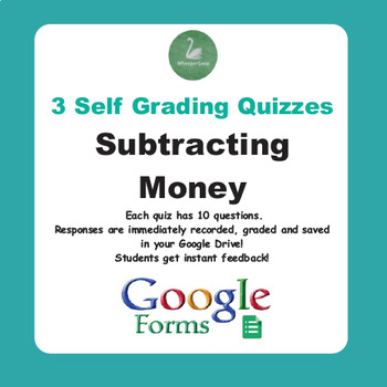 Subtracting Money Quiz (Google Forms)