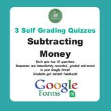 Subtracting Money Quiz  (Google Forms)