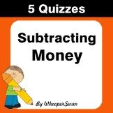 Subtracting Money Quiz - Test - Assessment - Worksheets