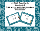 Subtracting Multi-Digit Numbers CCSS 4.NBT.B.4 -Task Cards