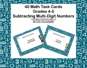 Subtracting Multi-Digit Numbers CCSS 4.NBT.B.4 -Task Cards