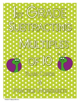 Subtracting Multiples of Ten: Flash Cards and Practice Sheets (1.NBT.4)
