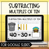Subtracting Multiples of Ten for Google Slides- Distance Learning