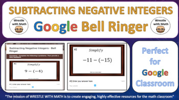 Subtracting Negative Integers – Google Bell Ringer with Student Feedback Option