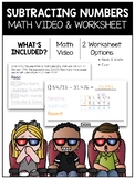 Subtracting Numbers Math Video & Worksheet