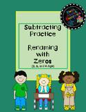 Subtracting Practice Renaming with Zeros (2, 3, and 4 digit)