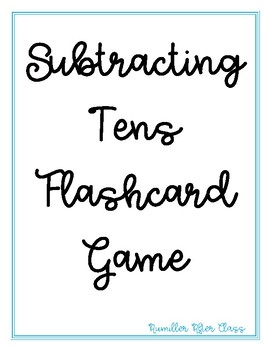 Subtracting Tens Flash Card Game