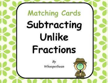 Subtracting Unlike Fractions Matching Cards