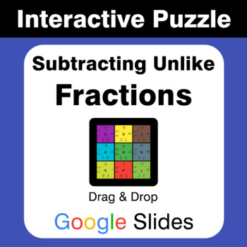 Subtracting Unlike Fractions - Puzzles with GOOGLE Slides