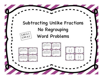 Subtracting Unlike Fractions Differentiated Word Problem Task Cards