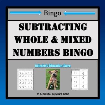 Subtracting Whole Numbers & Mixed Numbers Bingo (30 pre-ma