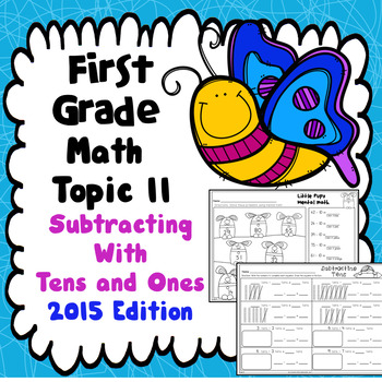 Topic 11 Subtracting With Tens and Ones - 2015 Edition