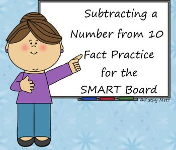 Subtracting a Number from 10 Fact Practice for the SMART Board