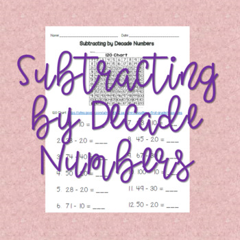 Subtracting by Decade Numbers