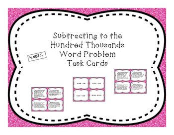 Subtract to Hundred Thousands Differentiated Word Prob. Task Cards + Exit Ticket