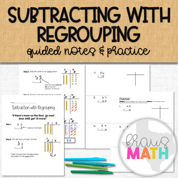Subtracting Whole Numbers with Regrouping: Guided Notes & Practice (GRADE 3)