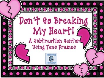 Subtracting with Tens Frames Math Center--Don't Go Breakin