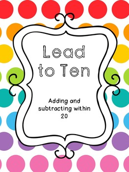Subtracting within 20: Lead to Ten Strategy