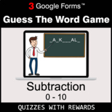 Subtraction 0-10 | Guess The Word Game | Google Forms | Di