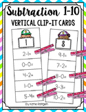 Subtraction 1-10 Vertical Clip-It Cards