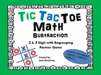 Subtraction 2 & 3 digit Regrouping  Tic Tac Toe Game