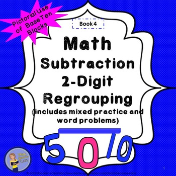 Subtraction 2-Digit Regrouping Student Workbook