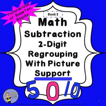 Subtraction 2-Digit Regrouping With Picture Support Studen