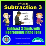 3rd Grade Subtraction 3 - 3 Digits with Regrouping in Hundreds Powerpoint Lesson