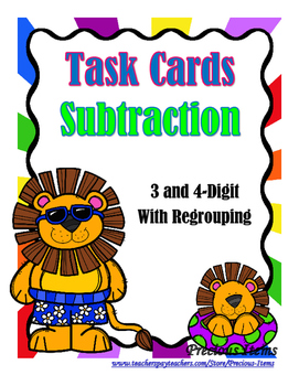 Subtraction 3 and 4-Digit With Regrouping Task Cards