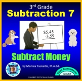 3rd Grade Subtraction 6 - How to Subtract Money Powerpoint Lesson