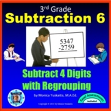 3rd Grade Subtraction 7 - 4 Digits w Regrouping in Any Pla
