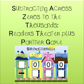 Subtraction Across Zeroes to the Thousands: Readers Theater and Partner Game