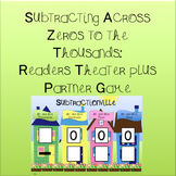 Subtraction Across Zeroes to the Thousands: Readers Theate