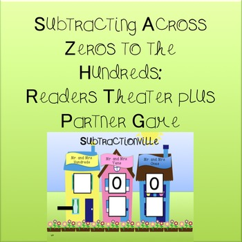 Subtraction Across Zeroes to the Hundreds: Readers Theater and Partner Game