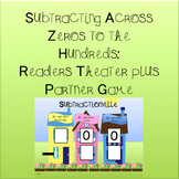 Subtraction Across Zeroes to the Hundreds: Readers Theater