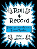 Subtraction Across Zeros - Roll and Record Center Activity