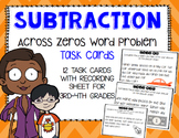 Subtraction Across Zeros Word Problem Task Cards- 3rd-5th grade
