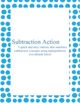 Subtraction Action: Subtraction Review Stations
